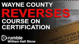 Wayne County Reverses Course on Certifying Election Results
