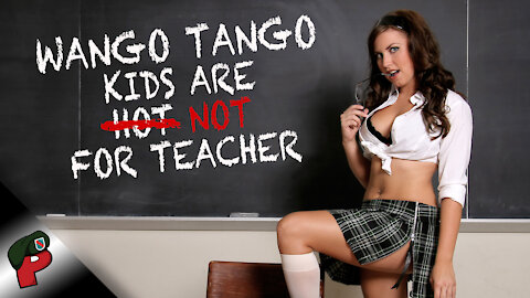 Wango Tango: Kids Are NOT For Teacher | Popp Culture