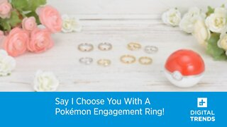 Say I Choose You With A Pokémon Engagement Ring!