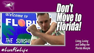Don't Move To Florida