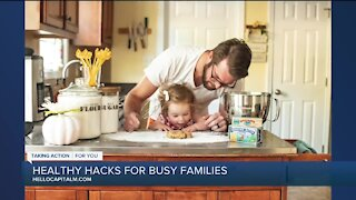 Healthy Hacks For Busy Families