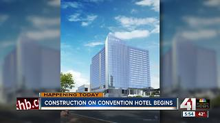 Construction officially begins on new Loews convention center hotel in Kansas City - Video
