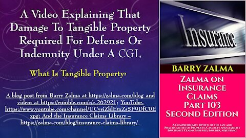 A Video Explaining That Damage to Tangible Property Required for Defense or Indemnity Under a CGL