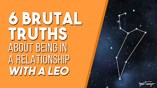 6 Brutal Truths About Being In A Relationship With A Leo
