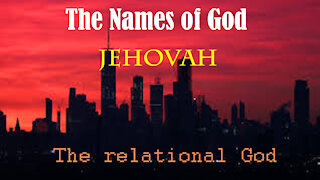 The Names of God: Jehovah