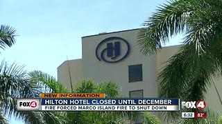 Marco Island Hilton will remain closed until December 1 after fire - Video