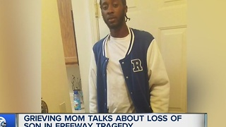 Grieving mom talks about losing son in freeway tragedy