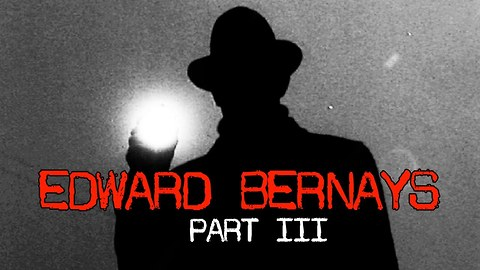 Stuff They Don't Want You To Know: Edward Bernays, Part 3: The Legacy