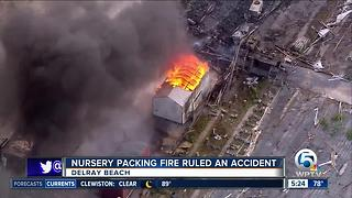 Nursery packing house fire started accidentally by worker with cutting torch - Video