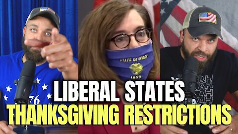 Liberal States Thanksgiving Restrictions