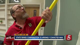 State Denies Wrongly Convicted Man Compensation