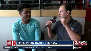 'Phil' In The Blank: Tre Neal - Video