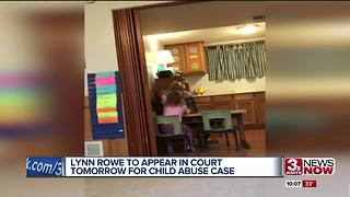 Lynn Rowe to appear in court Tuesday for child abuse case - Video
