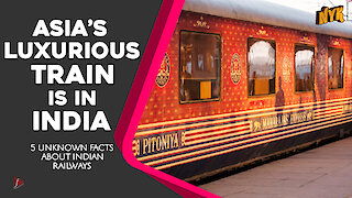 Do you know these incredible facts about Indian Railways