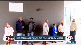 Indianapolis neighborhood celebrates 2 years with no homicides - Video