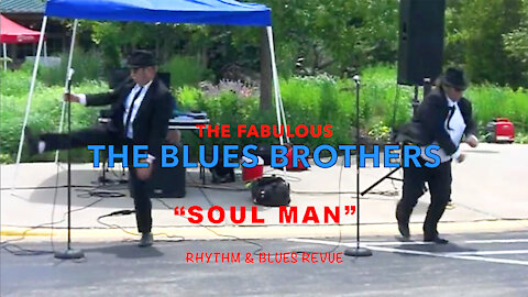 "The Blues Brothers ""Soul Man"""