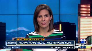 Helping Hands project will renovate home - Video