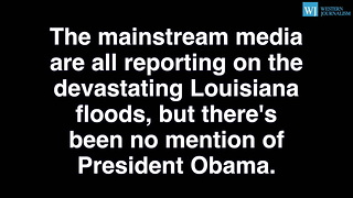 Obama Ripped Bush For Katrina Noticeably Absent During Louisiana Flooding - Video