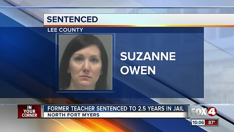 Former teacher in Fort Myers sentenced for sexual relationship with student
