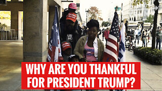 Why Are You Thankful For President Trump?