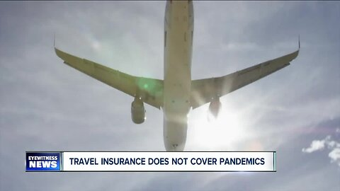 Travel insurance does not cover a pandemic