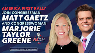 America First Rally with Rep. Gaetz and Rep. Greene in The Villages, FL 5/7/21