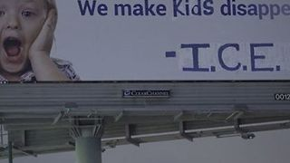 Anti-ICE Activists Change California Billboard to Read, 'We Make Kids Disappear' - Video