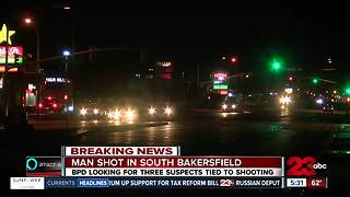 Man shot in South Bakersfield