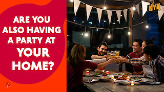 How To Spice Up Your House Party? :) :)