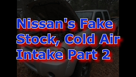 Reinstalling the Nissan Frontier's Fake Cold Air Intake Part 2