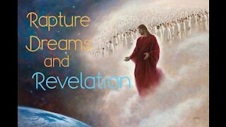 Rapture dreams and Revelation