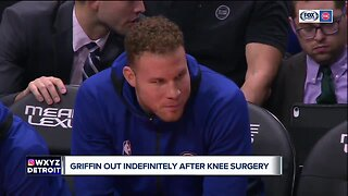 Griffin out indefinitely after knee surgery