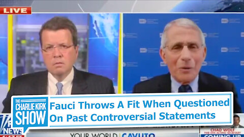 Fauci Throws A Fit When Questioned On Past Controversial Statements