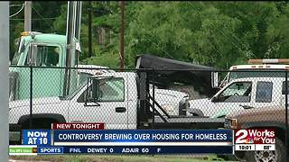 Controversy brewing over housing for homeless