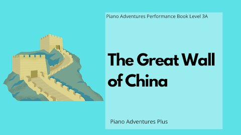 Piano Adventures Performance Book 3A - The Great Wall of China