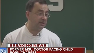 Ex-MSU doctor had tens of thousands of images of child pornography - Video