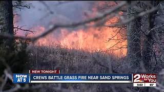 Crews battle grass fire near Sand Springs - Video