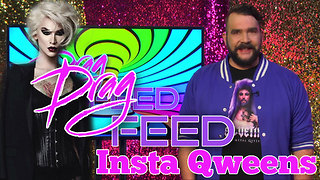 "Jonny McGovern ""Insta Qweens"" on Drag Feed  - Video"