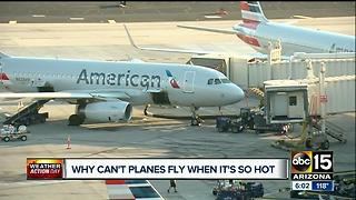 Why can't planes fly when it's so hot? - Video