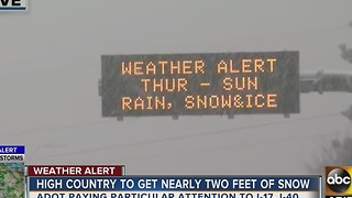 ADOT, DPS warning drivers as high country is expected to see nearly two feet of snow - Video