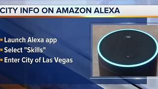 New skills available for city of Las Vegas on Amazon Alexa - Video