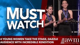 4 Young Women Take The Stage, Dazzle Audience With Incredible Rendition Of Favorite Song