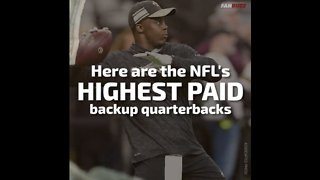 The Highest Paid Backup Quarterbacks in the NFL