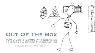 3 Out of The Box - 10 COVID Compliant Exercises to Become a Better Photographer