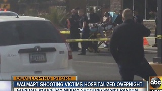 Walmart shooting victims hospitalized overnight in Glendale