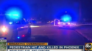 Pedestrian hit, killed in Phoenix - Video