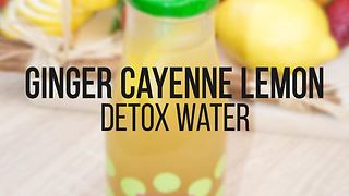 Ginger cayenne lemon detox water recipe - Video