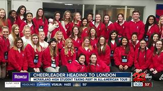 McFarland cheerleader heads to London - Video