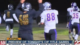 Preview of 3 Kern County teams playing for a CIF title game - Video
