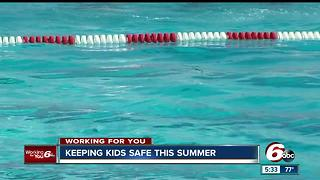 Doctors give parents tips on keeping their kids safe this summer
